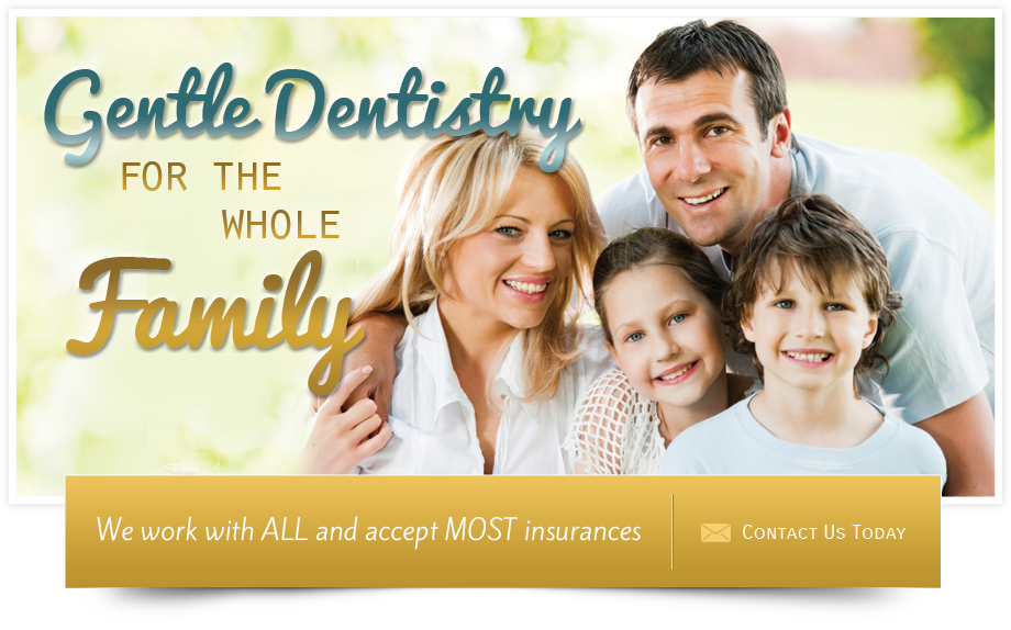 Gentle Dentistry for the Whole Family